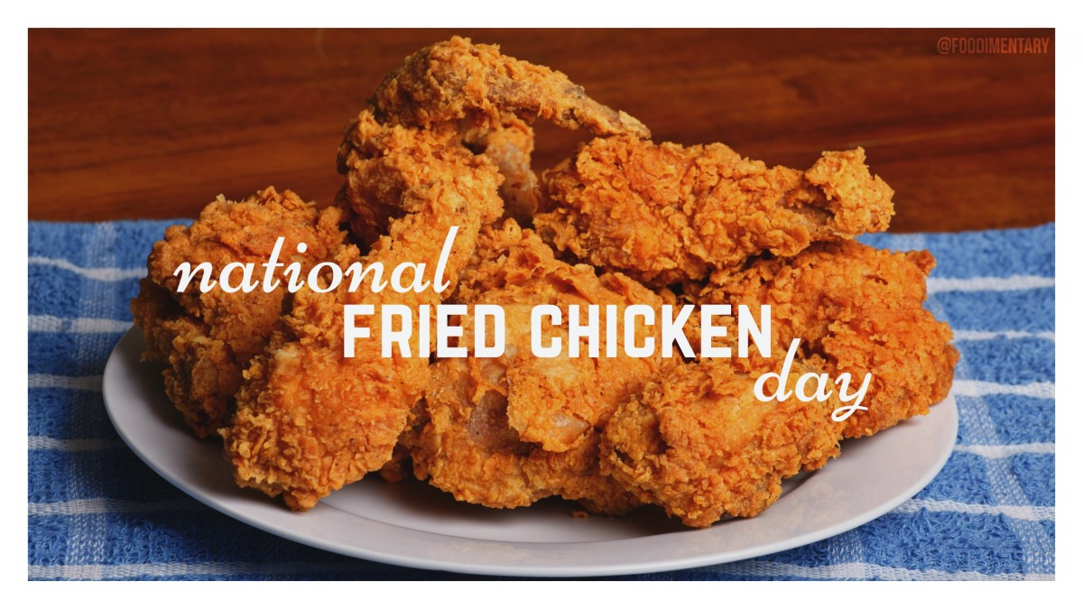 July 6Th Is National Fried Chicken Day  Foodimentary -7584