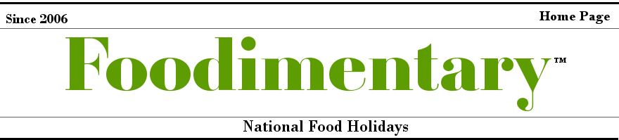 Foodimentary - National Food Holidays