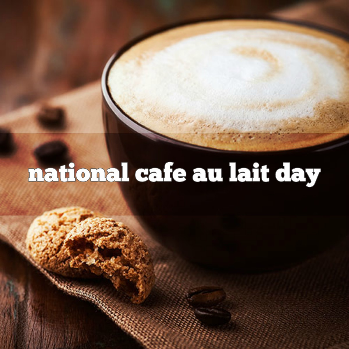february 17th is national cafe au lait day foodimentary national food holidays. Black Bedroom Furniture Sets. Home Design Ideas