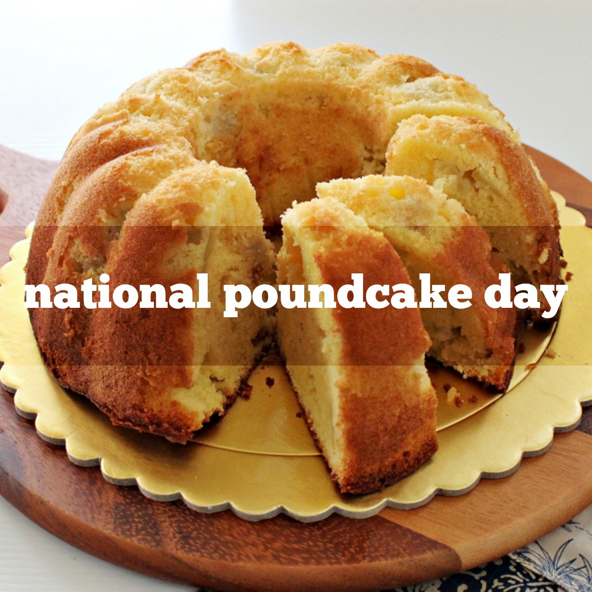 March 4th Is National Poundcake Day Foodimentary