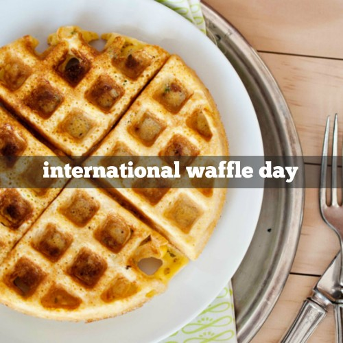 March 25th is International Waffle Day