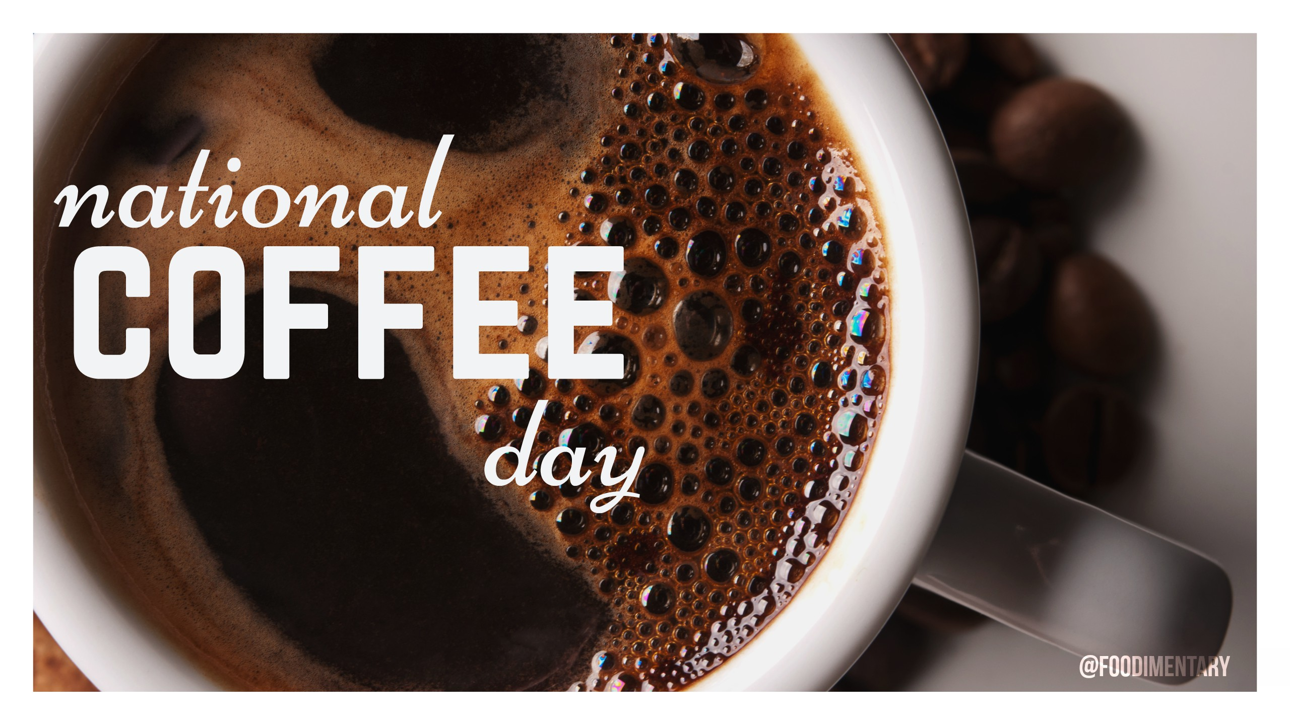 September 29th Is National Coffee Day