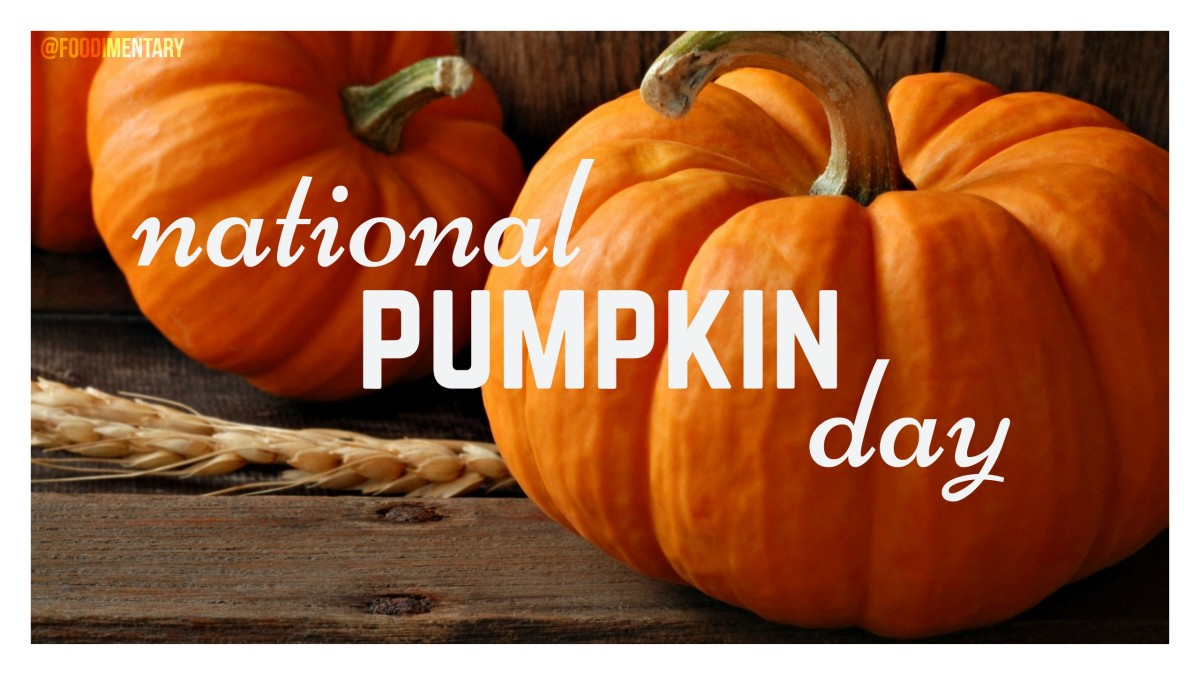 October 26th is National Pumpkin Day! | Foodimentary ...