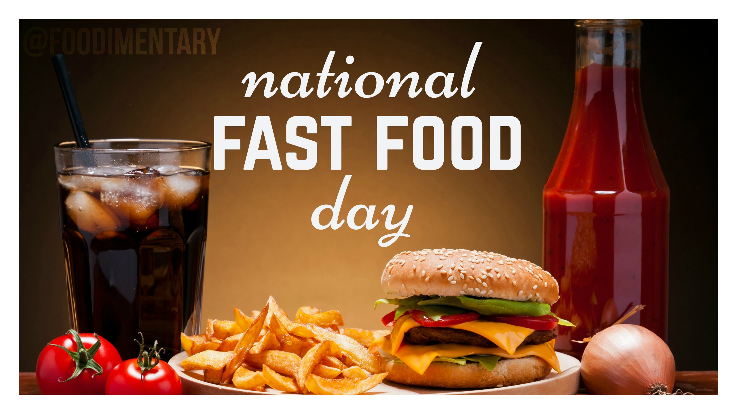 November 16th Is National Fast Food Day Foodimentary