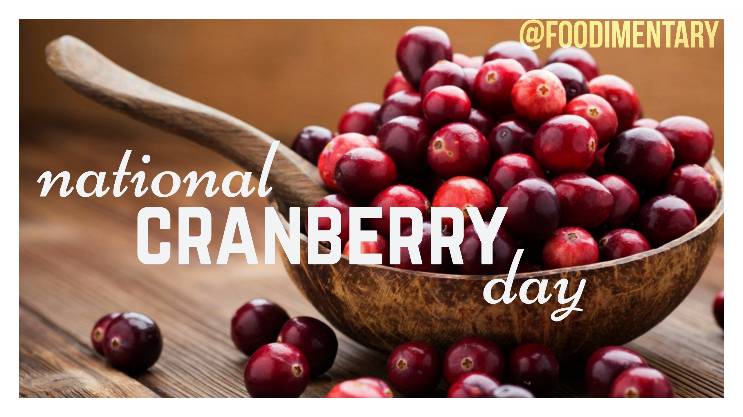 November 21st Is National Cranberry Day Foodimentary