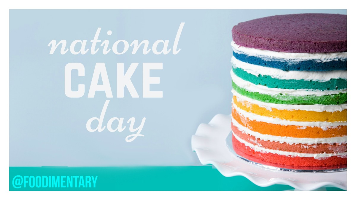 November 26th is National Cake Day!