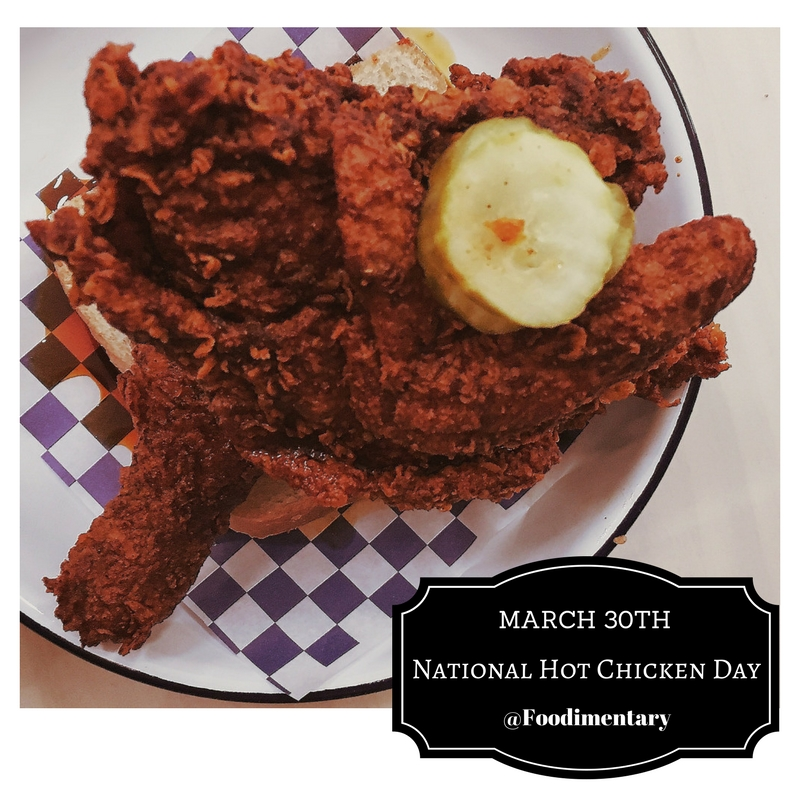 March 30th Is National Hot Chicken Day Lauralovinglife