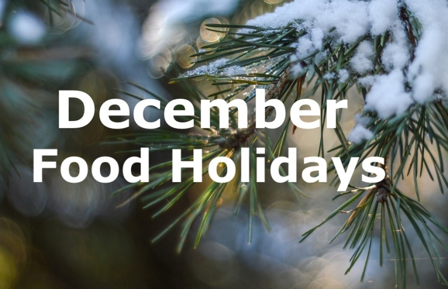 Here S The Official December Food Holiday List